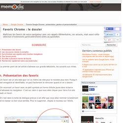 Favoris Google Chrome : présentation, gestion et personnalisation