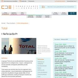 TOTAL, présentation de la société pétrolière et de ses activités
