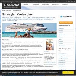 Compagnie Norwegian Cruise Line : présentation, brochures, bateaux, actualités et philosophie