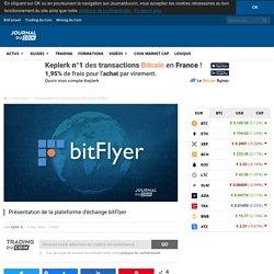 Présentation de la plateforme d'échange bitFlyer