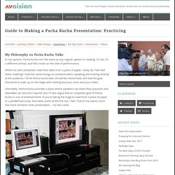 Guide to Making a Pecha Kucha Presentation: Practicing - avoision.com