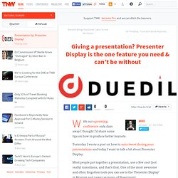 Giving a presentation? Presenter Display is the one feature you need & can't be without - TNW Europe