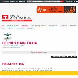 Pièce de théâtre LE PROCHAIN TRAIN,