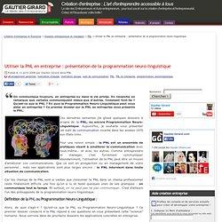 Utiliser la PNL en entreprise : présentation de la programmation neuro-linguistique