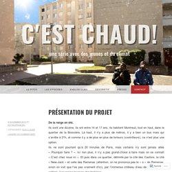 Présentation du projet – C'est Chaud!