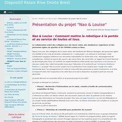 """Présentation du projet """"Nao & Louise"""" - Dispositif Relais Rive Droite Brest"""