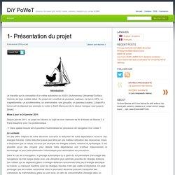 1- Présentation du projet » DiY PoWeT