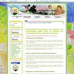 Présentation du Projet AVEC - AVEC : Projet d'écovillage
