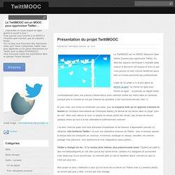 Présentation du projet TwittMOOC