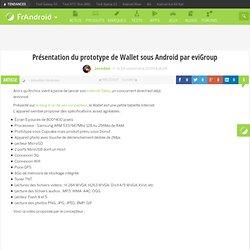 Présentation du prototype de Wallet sous Android par eviGroup
