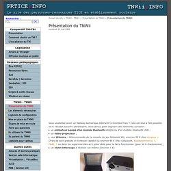 Présentation du TNWii - PRTICE.Info - TNWii