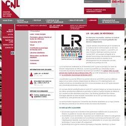 Présentation - LiR - un label de Référence - Libraire - Site internet du Centre national du livre