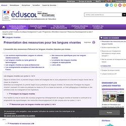 Langues vivantes - Présentation des ressources pour les langues vivantes