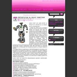Présentation du projet robotique - classe relais - victor hugo - nanterre