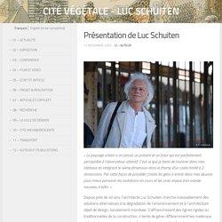 Présentation de Luc Schuiten - Cité Végétale - Luc Schuiten