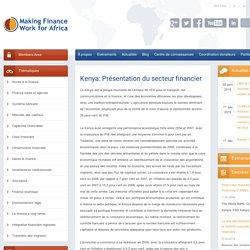 Kenya: Présentation du secteur financier: MFW4A - Making Finance Work for Africa