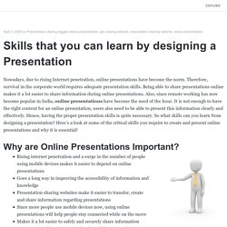 Skills that you can learn by designing a Presentation