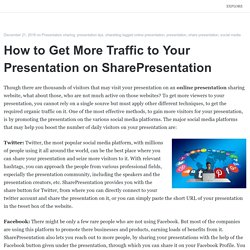 How to Get More Traffic to Your Presentation on SharePresentation