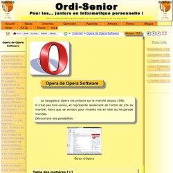 Présentation du navigateur Opera et de ses spécificités