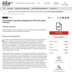 Présentation et analyse stratégique du PSG (Paris Saint-Germain)