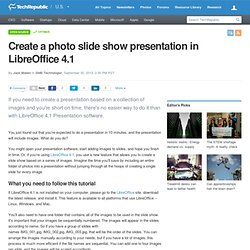 Create a photo slide show presentation in LibreOffice 4.1