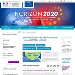 horizon2020_gouv_fr - 2020 - Présentation détaillée des thématiques Horizon 2020 Green Deal