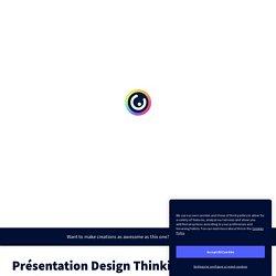 Présentation Design Thinking Profdoc by jfiliol.pro on Genial.ly