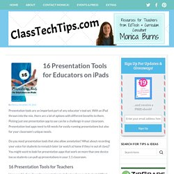 16 Presentation Tools for Educators on iPads