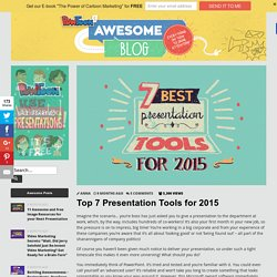 Top 7 Presentation Tools for 2015 by PowToon!