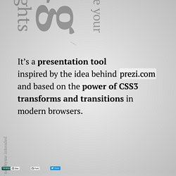 presentation tool based on the power of CSS3 transforms and transitions in modern browsers