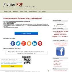 Présentation PowerPoint par Claudia BARGEON - Programme-Atelier-Transplantation-Lyonbiopôle.pdf - Fichier PDF