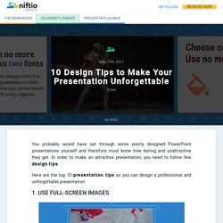 10 Design Tips to Make Your Presentation Unforgettable - Niftio