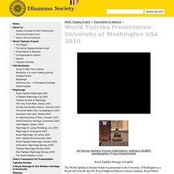 World Tipiṭaka Presentation University of Washington USA 2010 - Dhamma Society