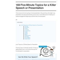 169 Five-Minute Topics - Speech or Presentation [Updated September 2020]