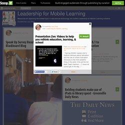 Presentation Zen: Videos to help you rethink education, learning, & school