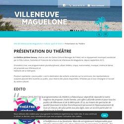 Théâtre Jérôme Savary - Villeneuve-lès-Maguelone