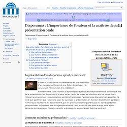 Diaporamas/L'importance de l'orateur et la maîtrise de sa présentation orale