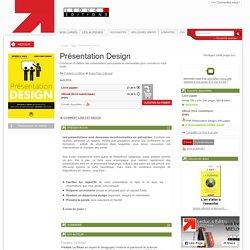 Présentation Design - Concevoir et réaliser des présentations percutantes (Extrait PDF)