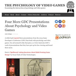 Four More GDC Presentations About Psychology and Video Games