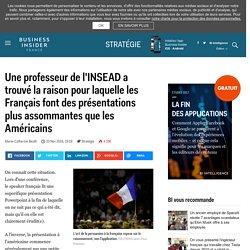 Une professeur de l'INSEAD a trouvé la raison pour laquelle les Français font des présentations plus assommantes que les Américains - Business Insider France