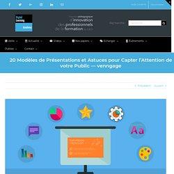 20 Modèles de Présentations et Astuces pour Capter l'Attention de votre Public — venngage — La Digital Learning Academy