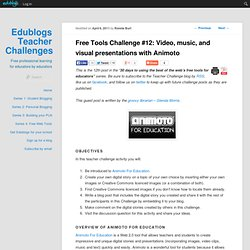 12: Video, music, and visual presentations with Animoto