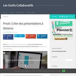 Prezlr. Créer des présentations à distance – Les Outils Collaboratifs