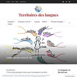 Présentations : commençons par le commencement (1) – Territoires des langues