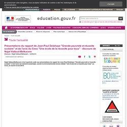 """Présentations du rapport de Jean-Paul Delahaye """"Grande pauvreté et réussite scolaire"""" et de l'avis du Cese """"Une école de la réussite pour tous"""" : discours de Najat Vallaud-Belkacem"""