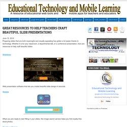 Great Resources to Help Teachers Craft Beautiful Slide Presentations