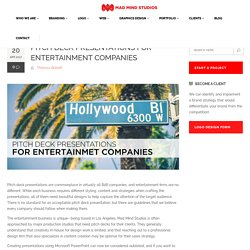 Pitch Deck Presentations for Entertainment Companies