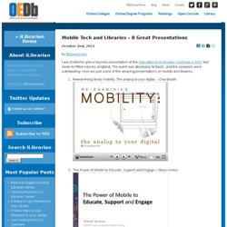 Mobile Tech and Libraries – 8 Great Presentations