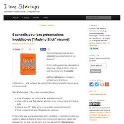 """6 conseils pour des présentations """"inoubliables"""" (""""Made to Stick"""" résumé)"""