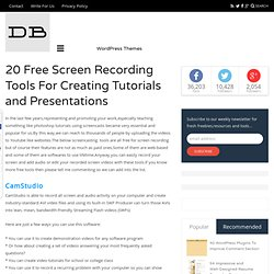 20 Free Screen Recording Tools For Creating Tutorials and Presentations | DesignBeep